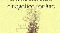 O CARTE NECESARĂ Panorama literaturii cinegetice române nu este una de anvergură istorică, dar reprezintă un segment al culturii naționale care merită investigat și decelat, mai cu seamă că acest […]